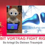 Cebit Vortrag: Fight right • Damit kriegst Du Deinen Traumjob