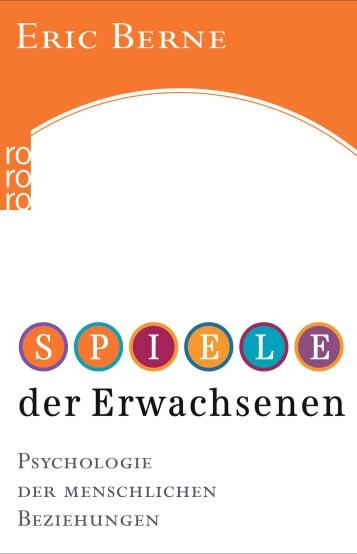 Buchempfehlung EmoTalk - Eric Berne, Spiele der Erwachsenen - chancemotion Academy Biliothek