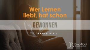 Der chancemotion EmoTipp von Carmen Uth - Wer es liebt zu lernen, der hat schon gewonnen - Erfolg und Lernprozess